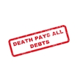 Death Pays All Debts Text Rubber Stamp vector image vector image