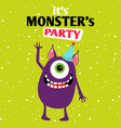 it is a party monster vector image vector image