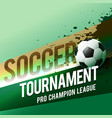 soccer tournament championship league design vector image