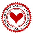 be my valentine rubber stamp vector image