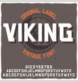 typeface named viking with a shi vector image