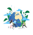 group people or ecologists taking care earth vector image
