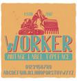 vintage label typeface named worker vector image