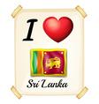 I love Sri Lanka vector image vector image