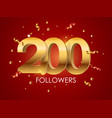 200 followers background template vector image