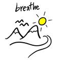 breathe message vector image vector image