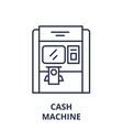 cash machine line icon concept cash machine vector image vector image