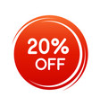 20 percent off discount sticker red color - round vector image