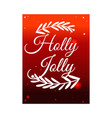 holly jolly lettering with spruce tree vector image