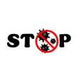 stop virus black text virus outbreak protection vector image vector image