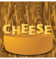 cheese letters vector image vector image