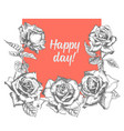 hand drawn greeting card with sketch roses leaves vector image vector image
