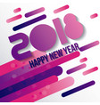 happy new year 2018 card greeting creative design vector image