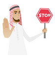 muslim businessman holding stop road sign vector image vector image