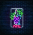 neon glowing sign of wine bunch and leaves of vector image vector image