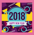 happy new year 2018 card greeting eve party vector image vector image