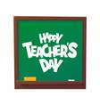 happy teachers day cartoon blackboard vector image vector image