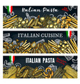 italian pasta banners vector image vector image