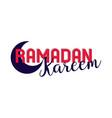 ramadan kareem lettering in half moon vector image