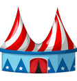 circus tent in blue and red vector image vector image