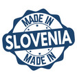 made in slovenia sign or stamp vector image vector image