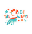 ride wave lettering quote surfing girl vector image