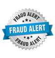 fraud alert round isolated silver badge vector image vector image