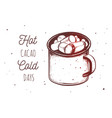 inspirational quote with hot chocolate cacao mug vector image