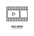 video content icon vector image vector image