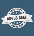 angus beef ribbon angus beef round white sign vector image vector image