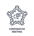 corporative meeting line icon concept corporative vector image vector image