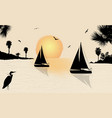 silhouette of a sailingboats at the sea vector image vector image