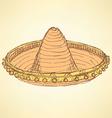 Sketch mexican sombrero in vintage style vector image