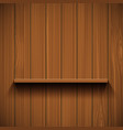 empty wooden shelf for tools rustic background vector image