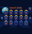 level selection screen game ui set on the vector image vector image