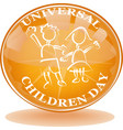 universal children day sign and logo vector image vector image