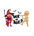 cartoon children witch and mummy costume trick or vector image vector image