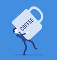 Man carrying a giant coffee mug