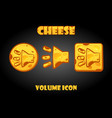 set cheese buttons volume for game vector image