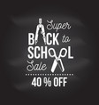 back to school design on the chalkboard vector image vector image