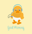 good morning message with baby duck cartoon vector image vector image