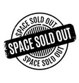 space sold out rubber stamp vector image vector image