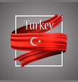 turkey flag official national turkish 3d vector image