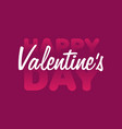 valentine valentine day and love lettering white vector image vector image