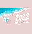 happy new year 2022 numbers design for christmas vector image