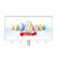 billboard with festive design for easter greetings vector image vector image