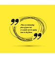 Drawn quotes and a frame vector image vector image