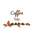 international coffee day concept vector image vector image