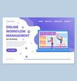 online workflow management online website info vector image vector image
