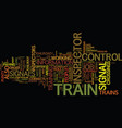 the duties of a train control and signal vector image vector image